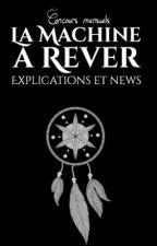 Explications du concours (et news) by LaMachineARever