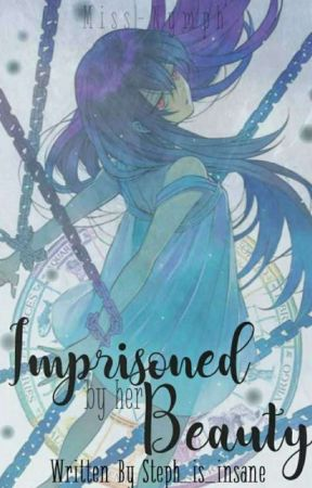 【On Hiatus】Imprisoned By Her Beauty (Yandere!Zodaic X Reader) by Steph_is_insane