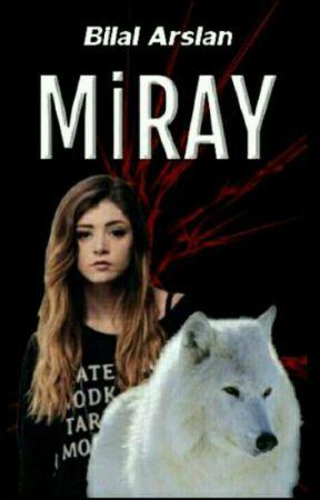 MİRAY   by UNLN_VITED