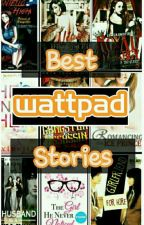 Top 10 Best Wattpad Stories by summerdwndroad