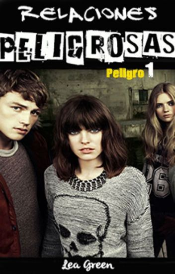 Serie Peligro 01 - Relaciones Peligrosas