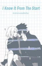 ✔️I Know It From The Start | SasuSaku | COMPLETED by loxtenebrosityxki