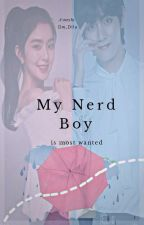 My Nerd Boy Is Most Wanted by Dwdlla