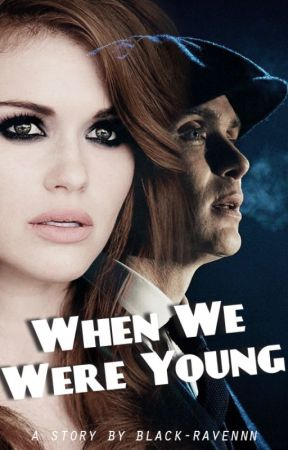 When We Were Young » Thomas Shelby by Black-Ravennn