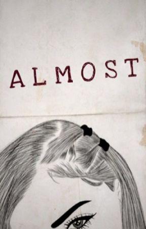 Almost by venus_o21