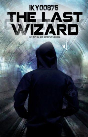 The last wizard (Gamebook)