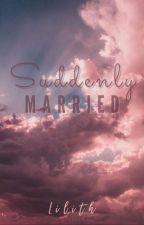 I'm Secretly Married to the Campus Hearthrob by katetandugon13