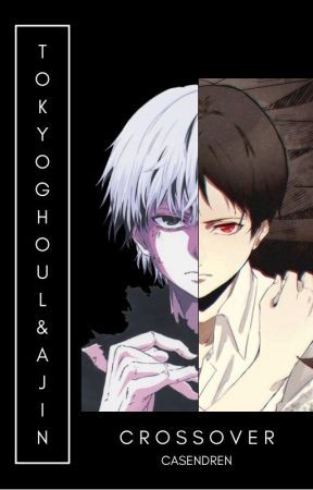 (Tokyo Ghoul and Ajin Crossover) by Casendren
