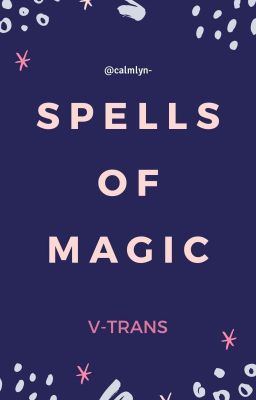 spells of magic | v-trans