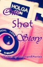 One Shot Stories by PurplepinkNoriiee