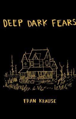 Deep Dark Fears- Nỗi Sợ Hãi Sâu Trong Đêm Tối