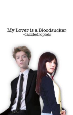 My lover is a bloodsucker by -belledame
