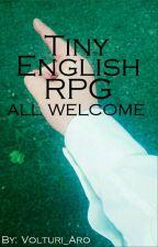 TINY English RPG - ALL WELCOM by SainiMaguyuk