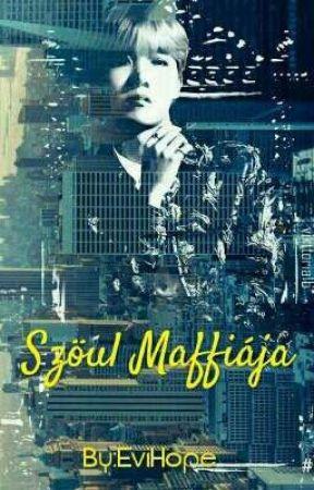 Szöul Maffiája [ Jung Hoseok fanfiction HUN ] by EviHope