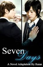 Seven Days, A Novel Adaptation (boyxboy) by Raian8