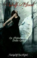 WolfBlood La Maledizione Della Luna by LadySpina