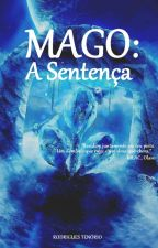 MAGO: A Sentença  by RodriguesCavalcante