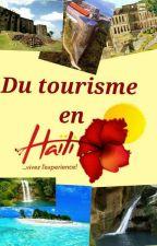 Du tourisme  en Haïti  (projet) by lens16