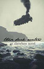 These Dark Waters by _littlemonsters
