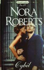 Nora Roberts ,, Cybil'' by Klaudix06
