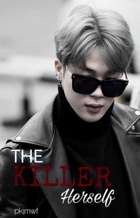 The Killer Herself [BTS Mafia AU] by pkjmwf