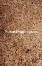 Poesias Desperdiçadas by Erickbarbosaarte