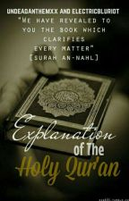 Explanation Of The Holy Quran [Working] by undeadanthemxx