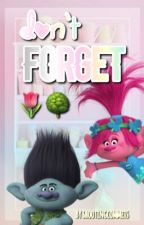 Don't Forget (Broppy Short Stories) by shootingcommets