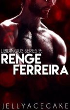 Libidinous Series 9: Renge Lee Ferreira by JellyAcecake