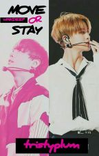 Move or Stay ? || WinkDeep by tristyplum