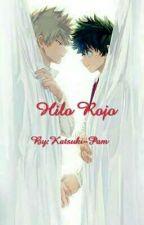 hilo rojo  by katsuki-pam