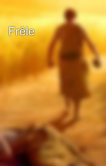 Frêle
