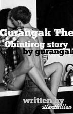 Gurangak The Obintirog Story (Ongoing) by SSilentkillerrr