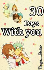 30 Days With You by Anyu_1818
