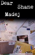 Dear Shane Madej [Shyan] by _squarecube