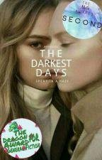 The Darkest Days by likeidk