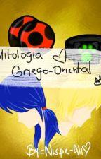 Mitología griega-Oriental  by Wonderland_Fan