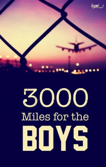 3000 Miles for the Boys [completed]