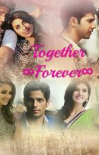 Forever Together by Khushiiiip