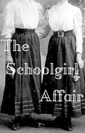 The Schoolgirl Affair (A Sherlock Holmes and Serena Norton Story #3) by thequietwriter