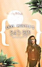 Lexi Winters's  Bad Boy (second book in The Bad Boy's Crazy Girl series)  by sarcasmqueen100