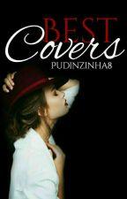 BEST COVERS-concurso de capas by Pudinzinha8