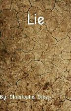 Lie  by ChristopherGreen5