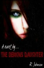 The demons daughter by RebeccaJohnson519