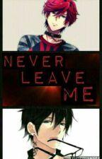 ~NEVER LEAVE ME~(yaoi/gay) by ParkEmma345
