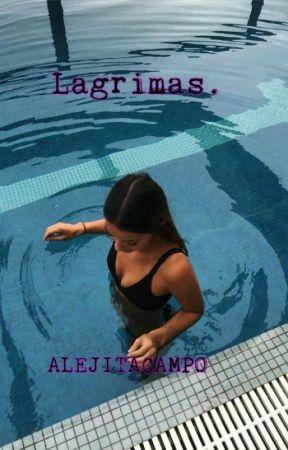 ¿Lagrimas? by Alejitacampo