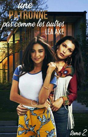 UNE PATRONNE PAS COMME LES AUTRES [ tome 2 ] by LeaAxe