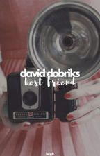David Dobriks Best Friend by --marilyn--