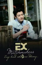 Ex Matchmakers  VI[ Chanbaek Texting] by kkamjongBaekkie