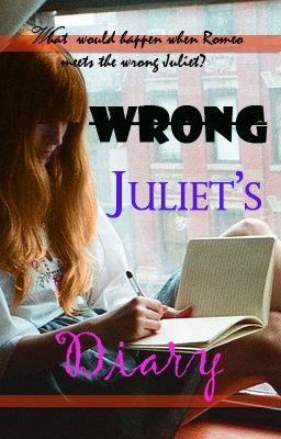 Wrong Juliet's Diary